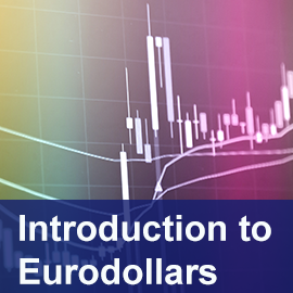 Introduction to Eurodollars