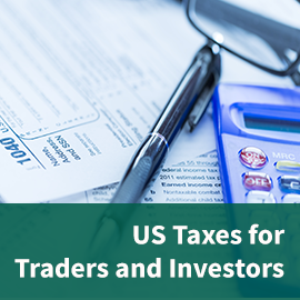 US Taxes for Traders and Investors